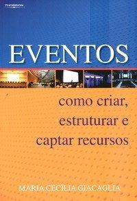 imagem do livro Eventos – Como Criar, Estruturar e Captar Recursos