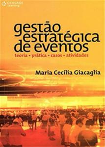 imagem do livro Gestão Estratégica de Eventos. Teoria, Prática, Casos e Atividades