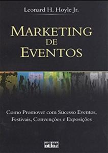 imagem do livro Marketing de Eventos. Como Promover com Sucesso Eventos, Festivais, Convenções e Exposições
