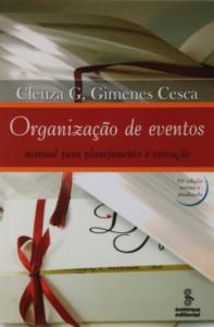 imagem do livro Organização de Eventos – Manual para Planejamento e Execução