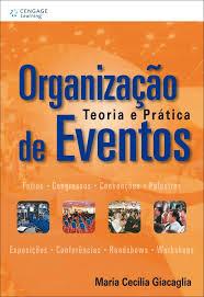 imagem do livro Organização de Eventos – Teoria e Prática