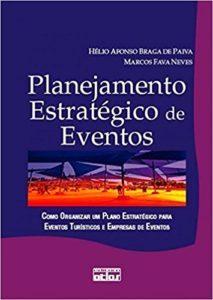 imagem do livro Planejamento Estratégico de Eventos. Como Organizar Um Plano Estratégico Para Eventos