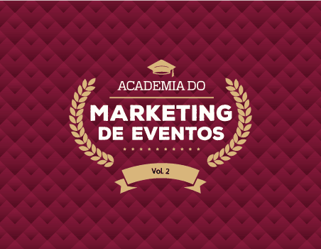 Academia do marketing de eventos - Vol.2